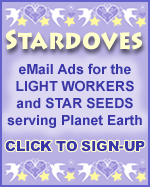 STARDOVES - eBlasts for the Light Workers and Star Seeds Serving Planet Earth. www.marketingwiththestars.com